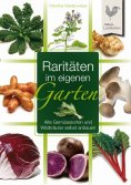 eBook: Raritäten im eigenen Garten