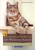 eBook: Das Wohlfühlbuch für Wohnungskatzen