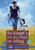 eBook: So klappt's mit dem Hund im Alltag