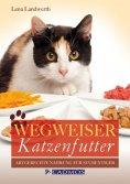 eBook: Wegweiser Katzenfutter