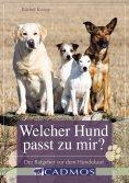 eBook: Welcher Hund passt zu mir?