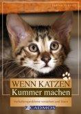 eBook: Wenn Katzen Kummer machen