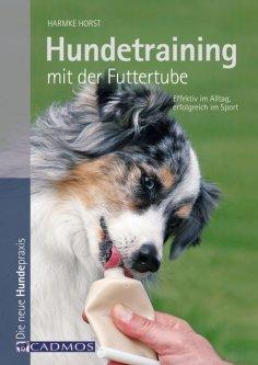 ebook: Hundetraining mit der Futtertube