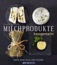 eBook: Milchprodukte hausgemacht