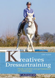 eBook: Kreatives Dressurtraining
