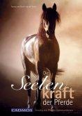 ebook: Die Seelenkraft der Pferde