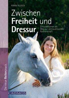 eBook: Zwischen Freiheit und Dressur