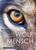 eBook: Die gemeinsame Geschichte von Wolf und Mensch