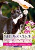 eBook: Mit dem Click zum Katzenglück