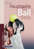 eBook: Hauptsache Ball