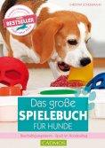 eBook: Das große Spielebuch für Hunde