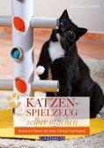 eBook: Katzenspielzeug selber machen