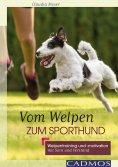 ebook: Vom Welpen zum Sporthund