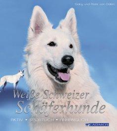 ebook: Weiße Schweizer Schäferhunde