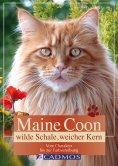 eBook: Maine Coon - Wilde Schale weicher Kern