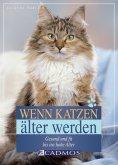eBook: Wenn Katzen älter werden