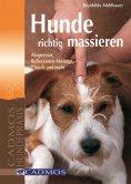 ebook: Hunde richtig massieren