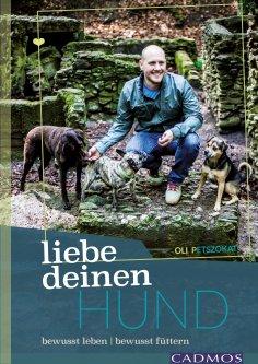 ebook: Liebe deinen Hund!