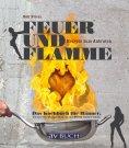 eBook: Feuer und Flamme