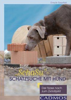 """eBook: """"SchaSu"""" - Schatzsuche mit Hund"""