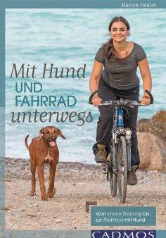 ebook: Mit Hund und Fahrrad unterwegs
