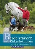 ebook: Pferde stärken mit Zirkuslektionen
