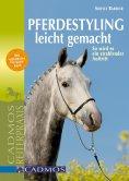 eBook: Pferdestyling leicht gemacht