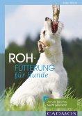 eBook: Rohfütterung für Hunde
