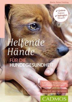 eBook: Helfende Hände für die Hundegesundheit