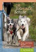 eBook: Die Zughunde-Schule