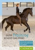 eBook: Gutes Training schützt das Pferd