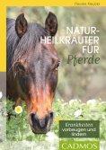 eBook: Naturheilkräuter für Pferde