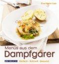 eBook: Menüs aus dem Dampfgarer