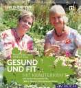 eBook: Gesund und fit mit Kräuterkraft