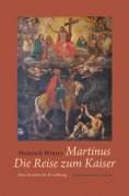 eBook: Martinus · Die Reise zum Kaiser