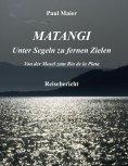 eBook: Matangi - Unter Segeln zu fernen Zielen