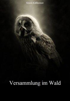 eBook: Versammlung im Wald