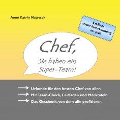 ebook: Chef, Sie haben ein Super-Team!