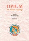 ebook: Opium bei Mutter Fourage