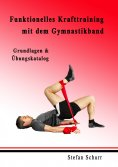 eBook: Funktionelles Krafttraining mit dem Gymnastikband