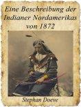 eBook: Eine Beschreibung der Indianer Nordamerikas von 1872