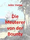 eBook: Die Meuterer von der Bounty