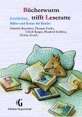 eBook: Bücherwurm trifft Leseratte