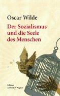 ebook: Der Sozialismus und die Seele des Menschen