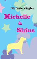 eBook: Michelle und Sirius
