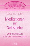 eBook: Meditationen zur Selbstliebe