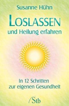 eBook: Loslassen und Heilung erfahren