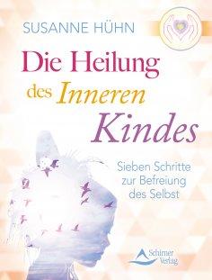 eBook: Die Heilung des inneren Kindes