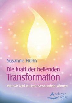 eBook: Die Kraft der heilenden Transformation