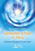 eBook: Spiritueller Schutz im Alltag